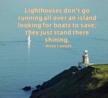 Be a Lighthouse!