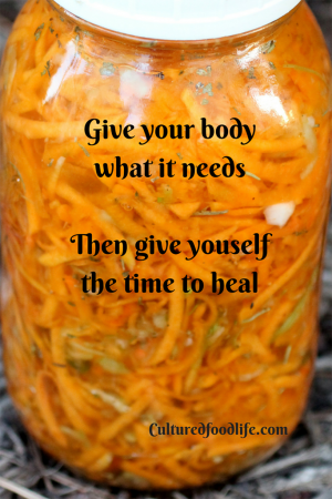 Give your body what it needs.