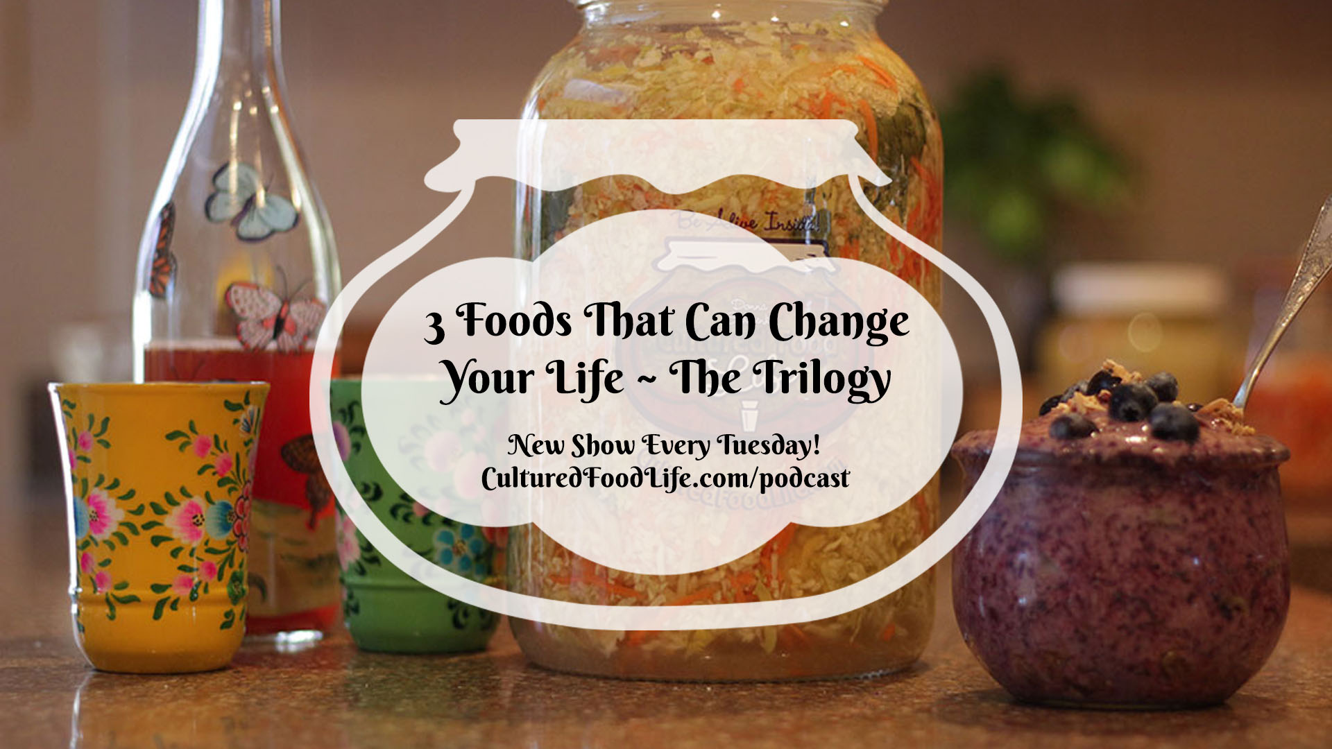 3 Foods That Can Change Your Life The Trilogy full