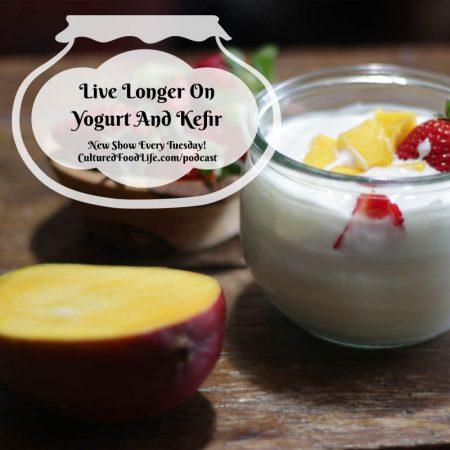 Live Longer On Yogurt And Kefir Square