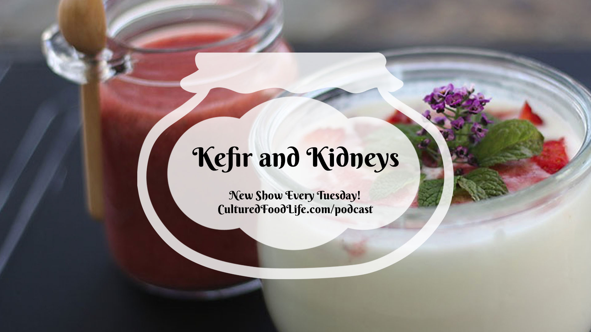 Kefir and Kidneys Full