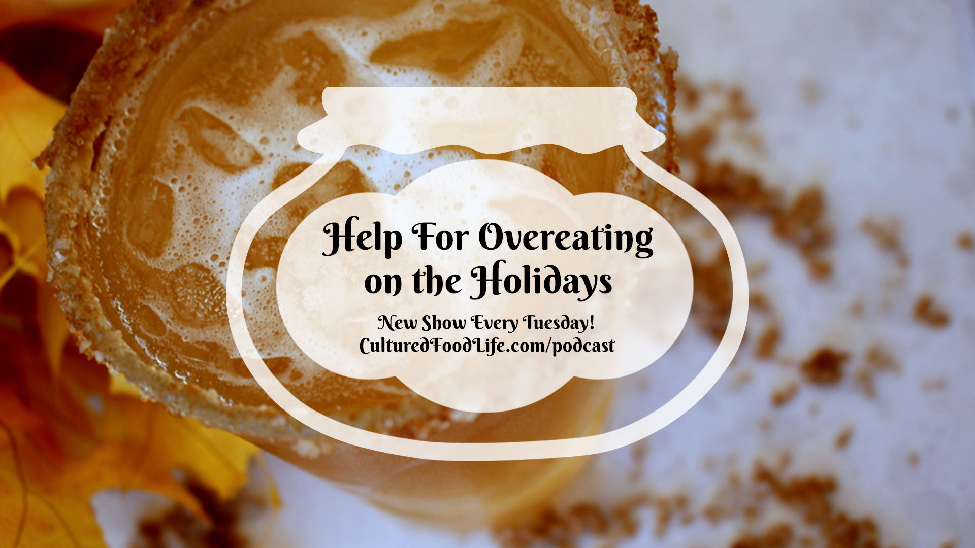 Help For Overeating on the Holidays Full