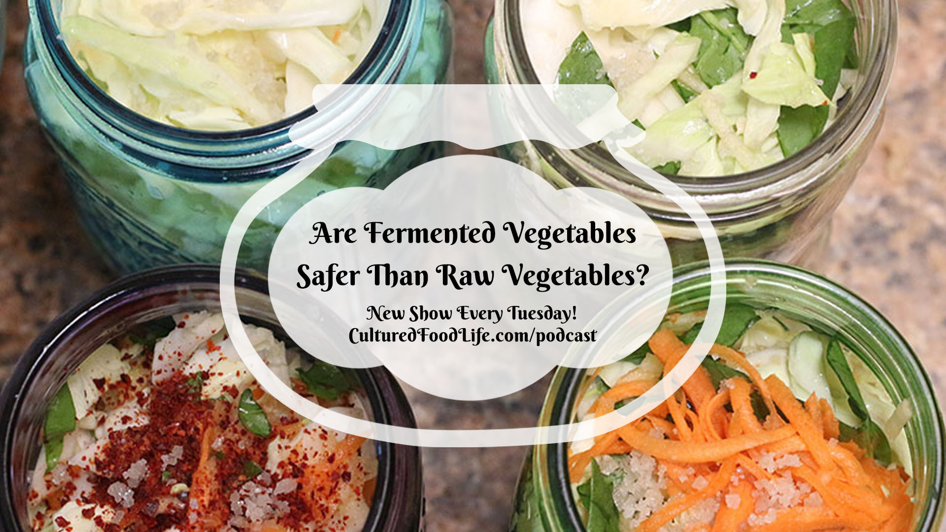 Are Fermented Vegetables Safer Than Raw Vegetables Full