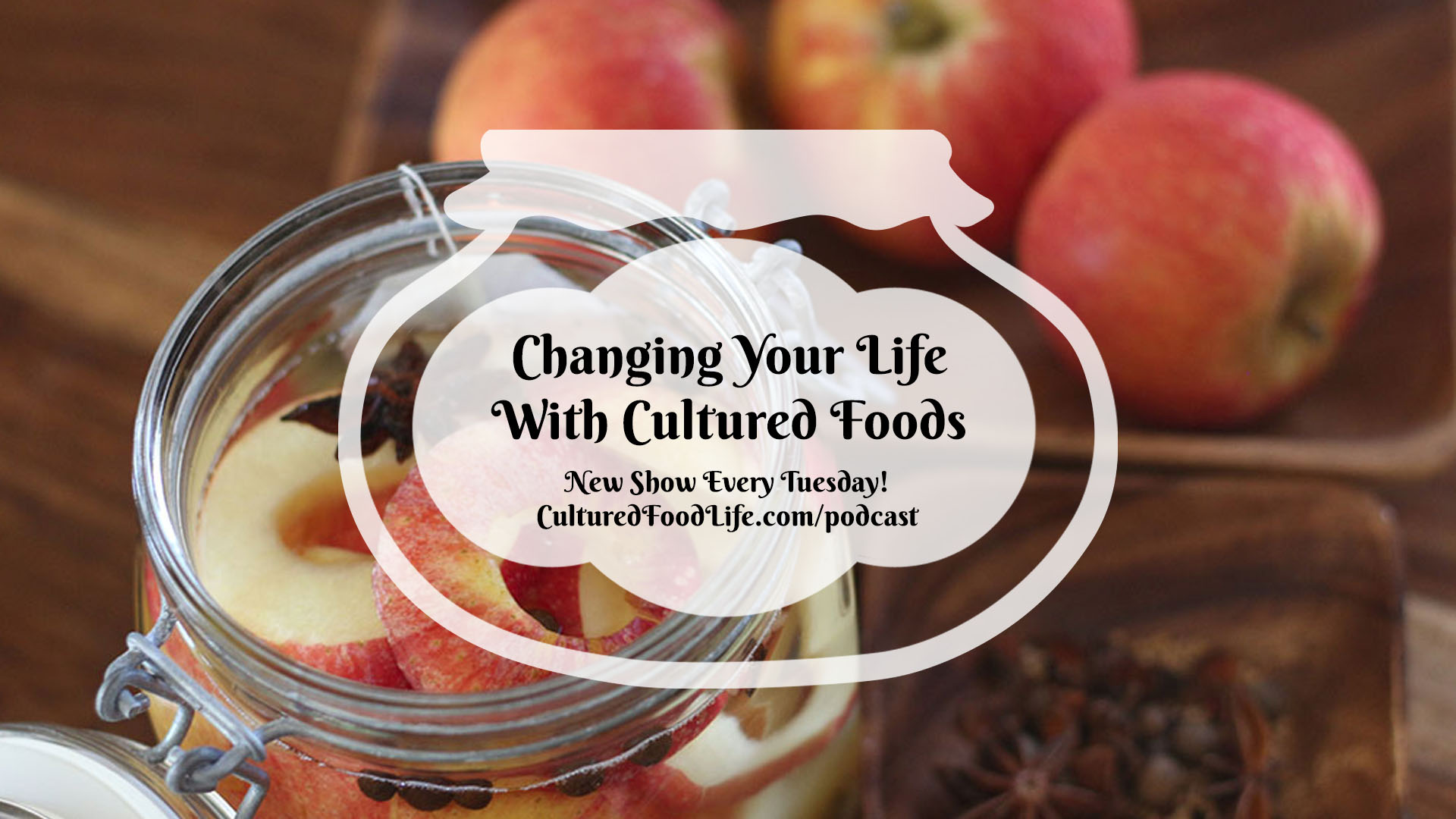 Changing Your Life With Cultured Foods Full