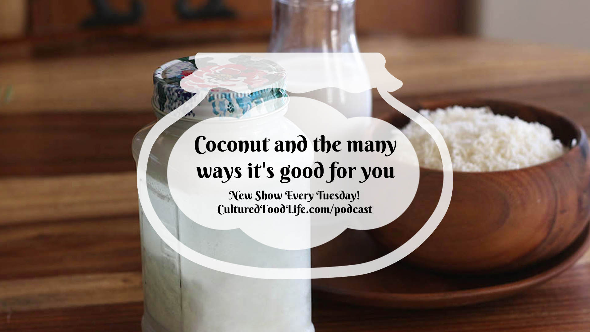 Coconut and the many ways it's good for you Full