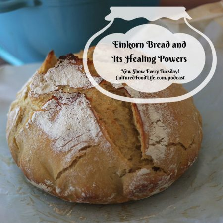 Einkorn Bread and Its Healing Powers Square