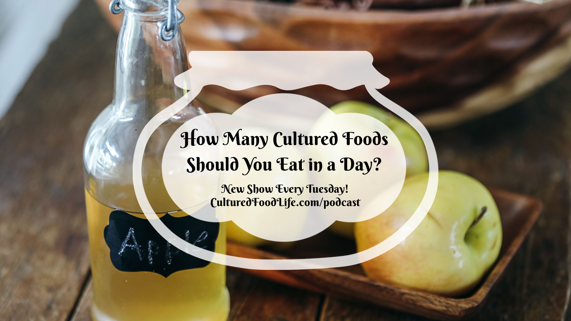 How Many Cultured Foods Should You Eat in a Day Full