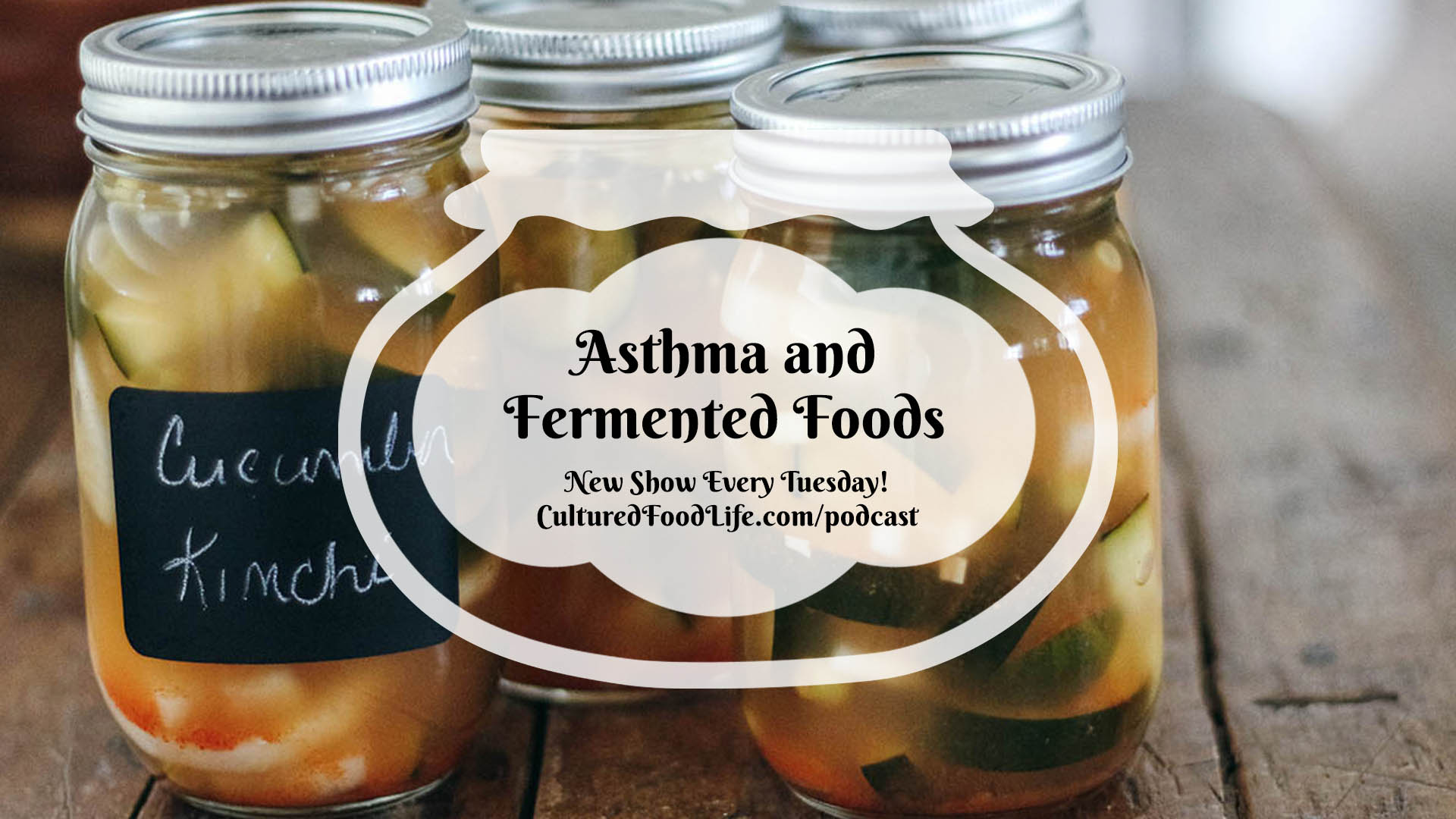 Asthma and Fermented Foods