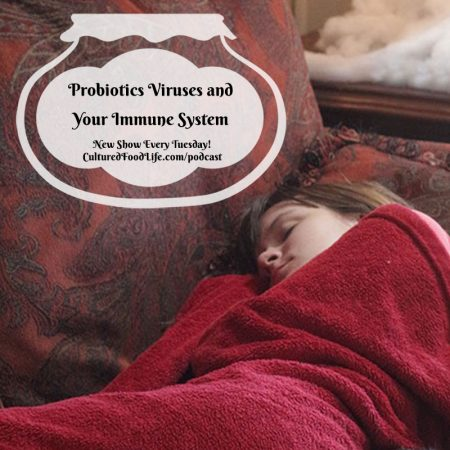 Probiotics Viruses and Your Immune System