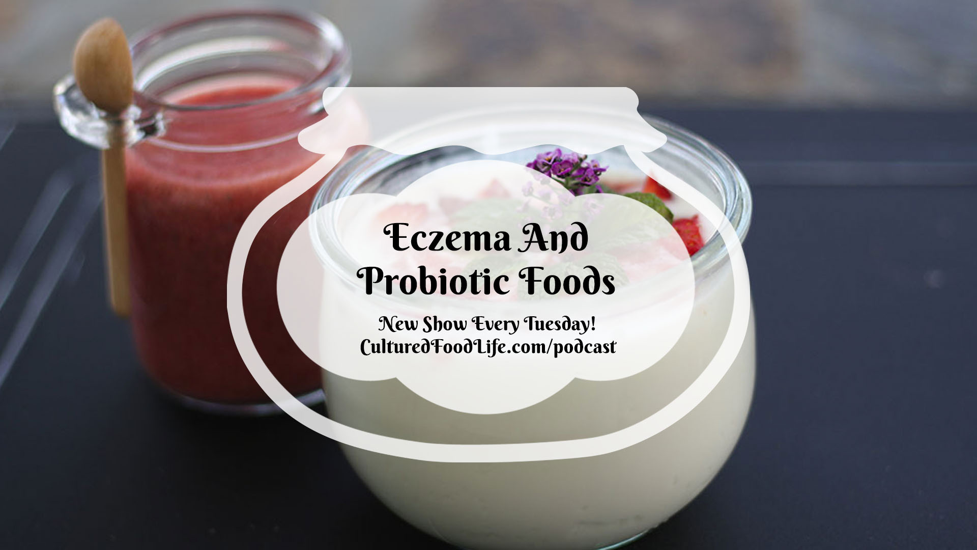 Eczema And Probiotic Foods