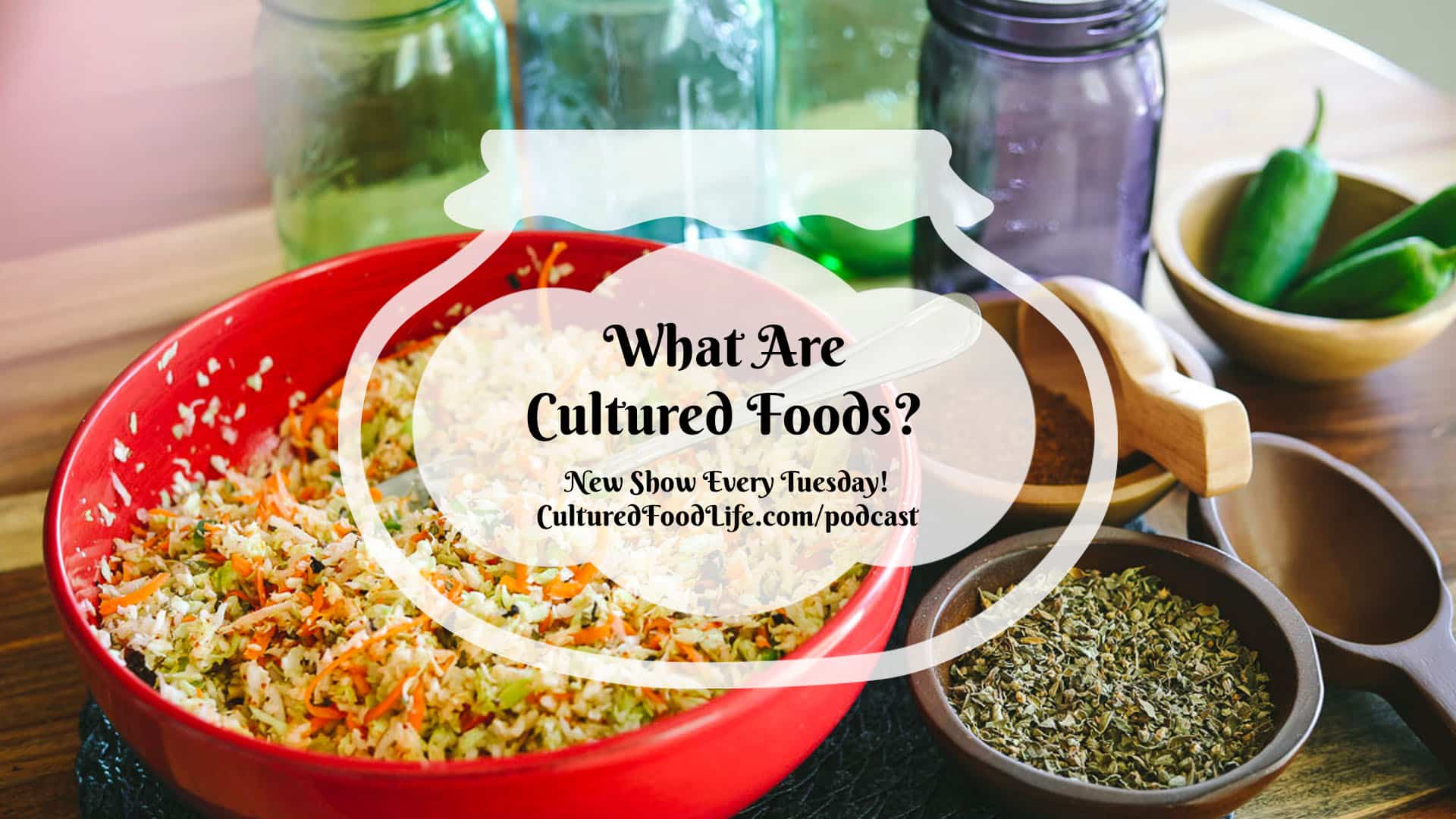 What Are Cultured Foods Full