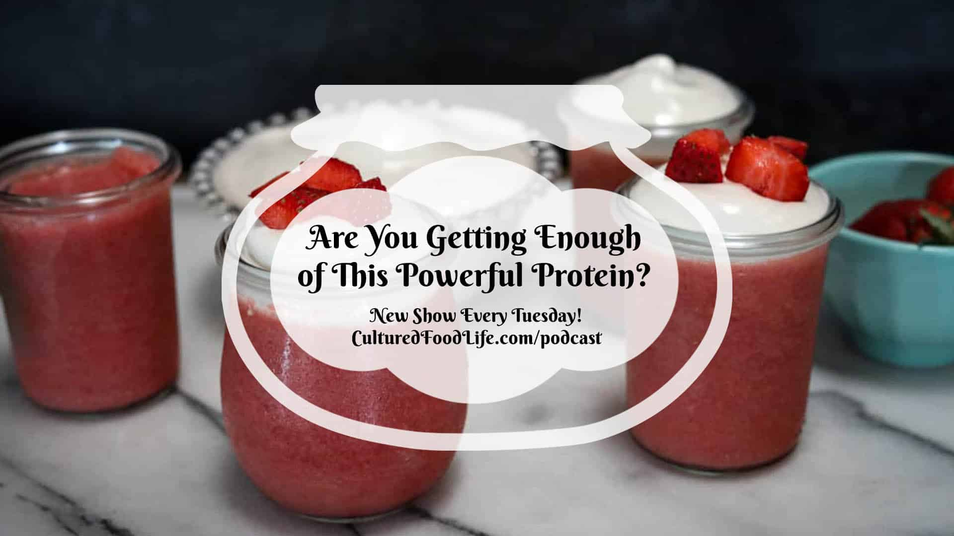 Are You Getting Enough of This Powerful Protein Full