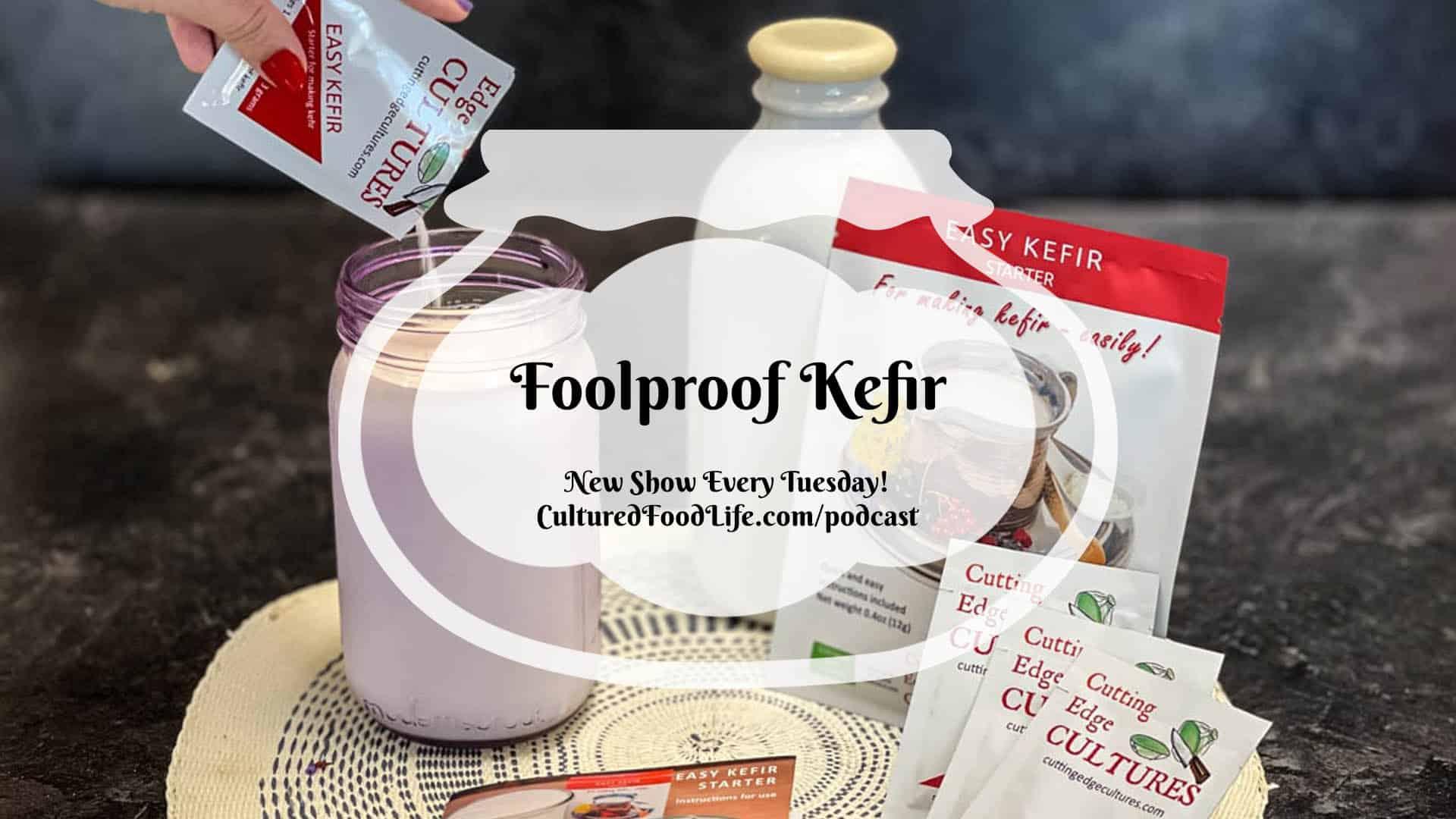 Foolproof Kefir